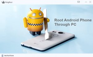 Root any Android Device in Single click through PC