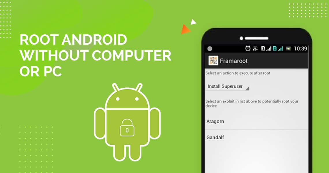 How To Root Android Phone Without PC Easily in A Single Click