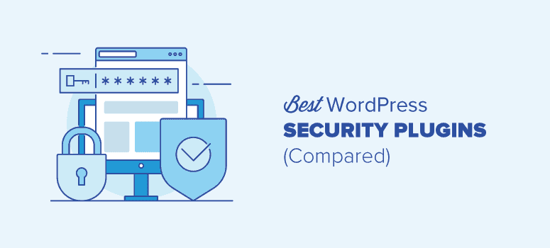 10 Best WordPress Security Plugins to protect your site.