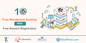 10 Free WordPress Hosting with Free Domain Registration