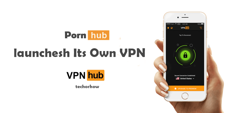 Vpnhub : Free Proxy VPN by Pornhub to Unblock Porn Websites