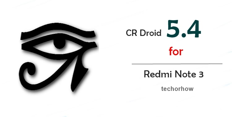 Download 12 Best Custom Rom for Redmi Note 3 [Snapdragon]