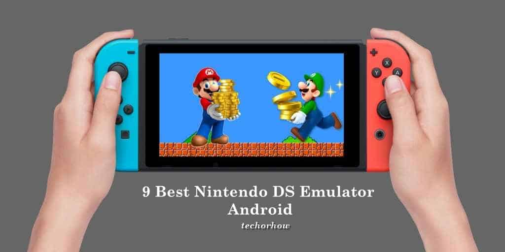 9 Best Nintendo DS Emulators for Android in 2019