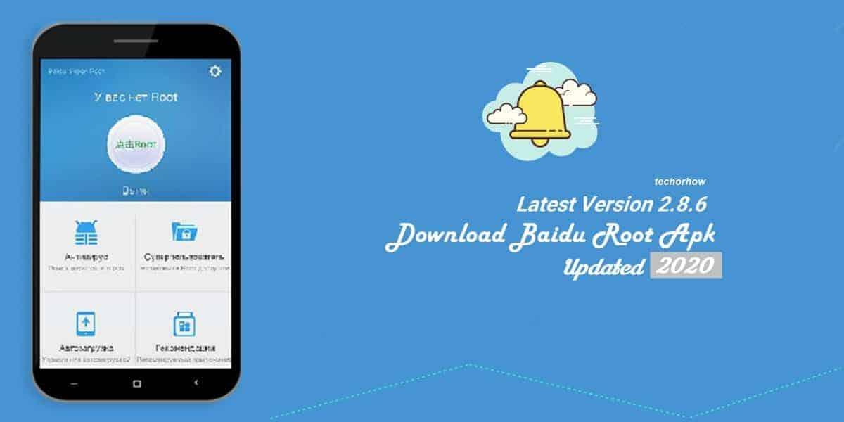 Download Baidu root APK 2.8.6 Latest Version | 2020
