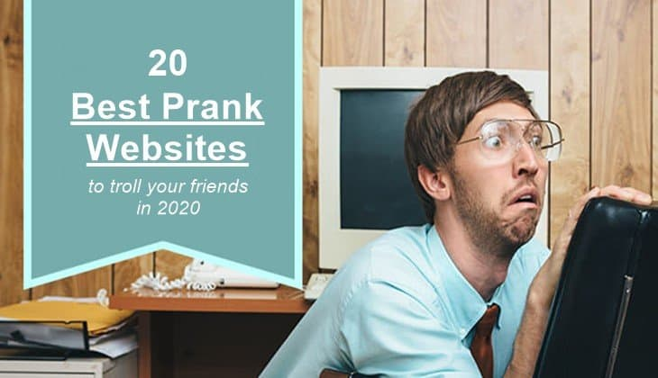 20 Best Prank Websites of 2020 to Troll Friends
