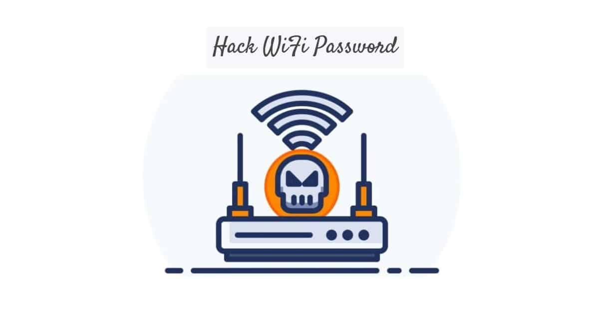 5 Best Method to Hack WiFi Password on Laptop in 2020