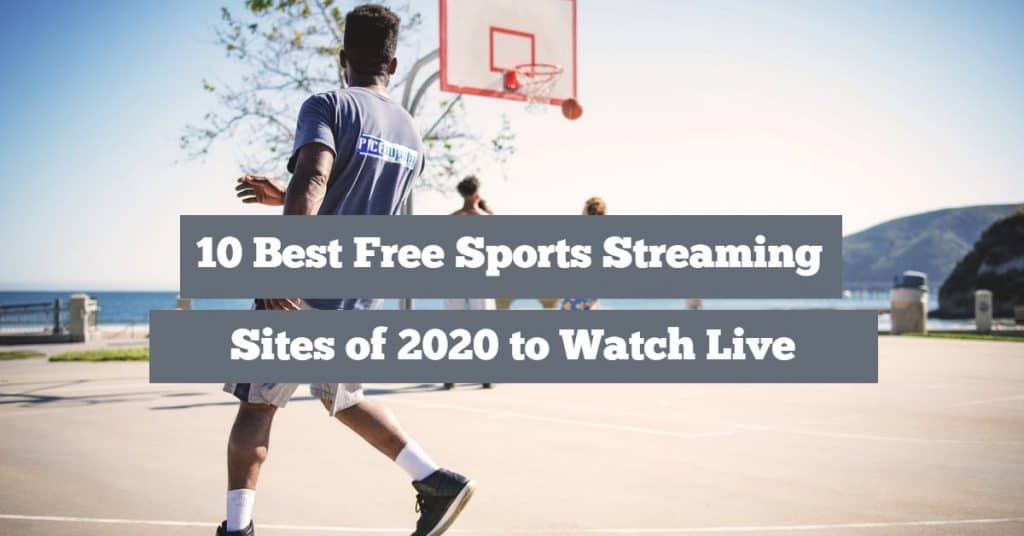 Best Free Sports Streaming Sites 2020