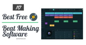 10 Best Free Beat Making Software of 2020