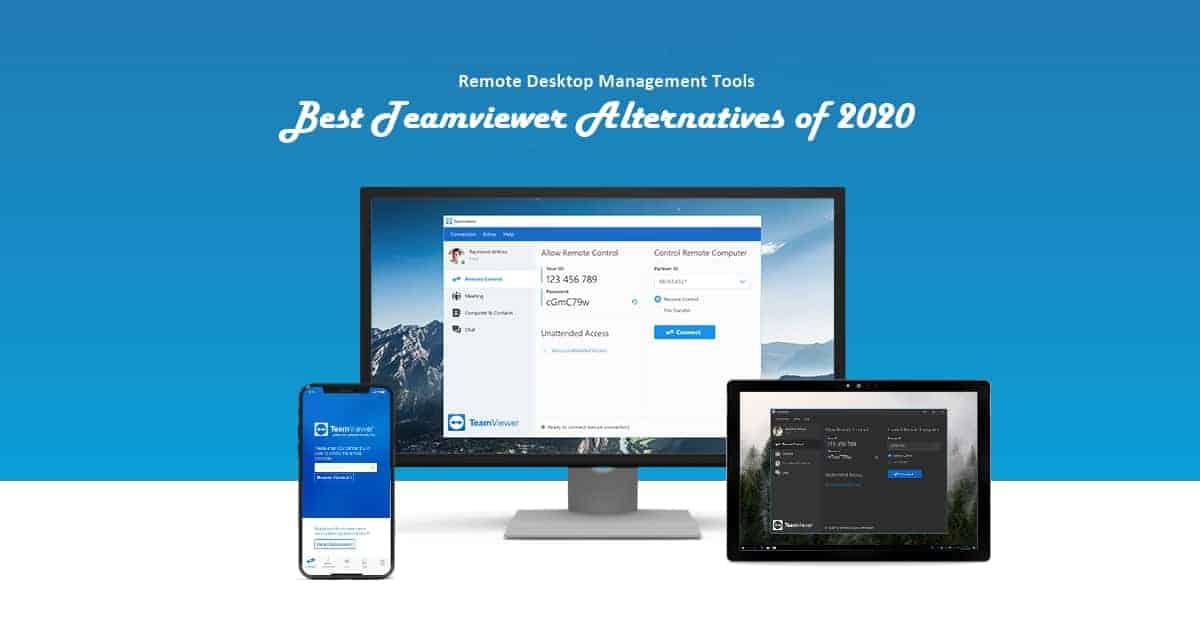 Teamviewer Alternatives in 2020: 10 Best Remote Desktop Software