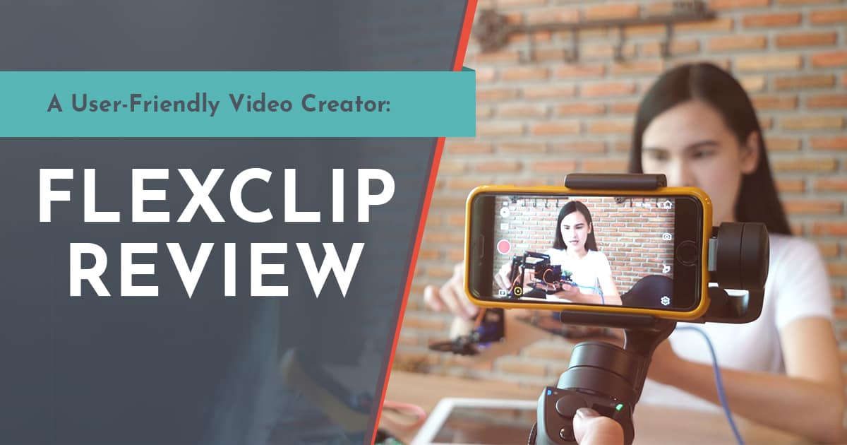FlexClip Review: An Easy and Excellent Video Creation Site to Try out