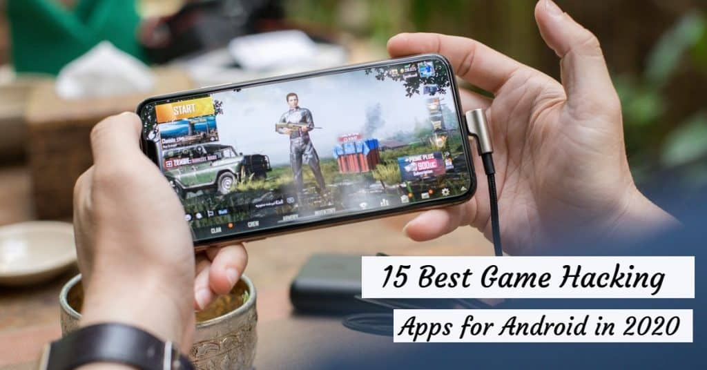 Best Game Hacking Apps fro Android in 2020