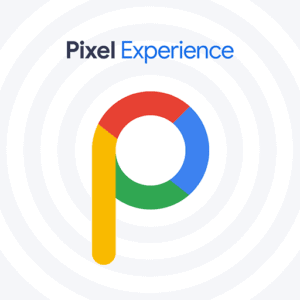 Pixel Experience - Best Custom ROM for Poco F1