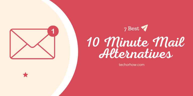 10 Minute Mail Alternatives (Best Disposable Email Service)