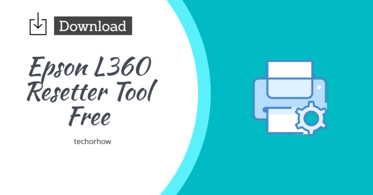 Download Epson L360 Resetter Tool for Free 2021  Activated